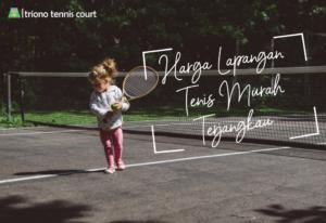 Harga Lapangan Tenis